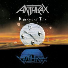 ANTHRAX: Persistence Of Time [30th Anniversary Edition]