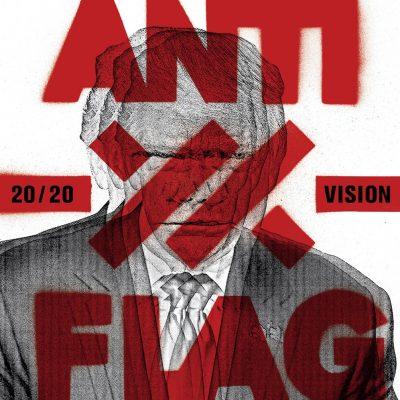 """ANTI-FLAG: Tour im Januar 2020 &  neues Album """"20/20 Vision"""""""