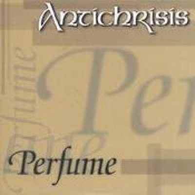 ANTICHRISIS: Perfume