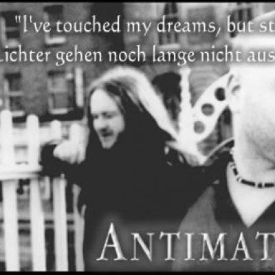 """ANTIMATTER: """"I've touched my dreams, but still I bleed"""", oder: Die Lichter gehen noch lange nicht aus…"""