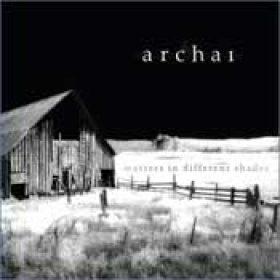 ARCHAI: Matters In Different Shades [Eigenproduktion]