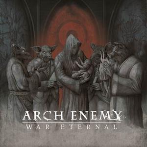 """ARCH ENEMY:  Cover & Tracklist von """"War Eternal"""""""