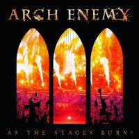 "ARCH ENEMY: Songs von der Live-DVD ""As The Stages Burn!"""