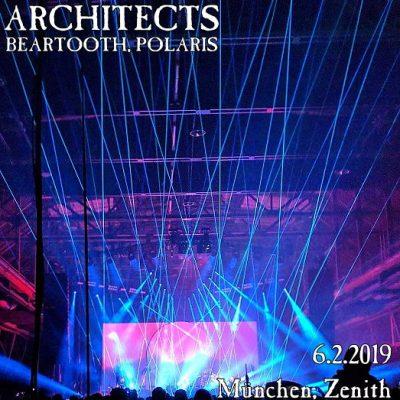ARCHITECTS, BEARTOOTH, POLARIS, Zenith, München, 6.2.2019