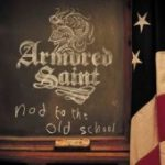ARMORED SAINT: Nod to the Old School