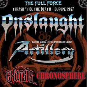 ONSLAUGHT, ARTILLERY, EXARSIS, CHRONOSPHERE