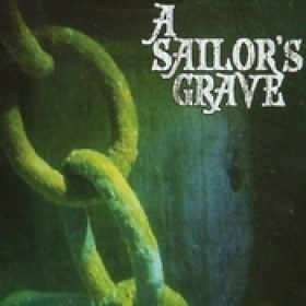 A SAILORS GRAVE: Demo 2007