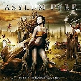"ASYLUM PYRE: ""Fifty Years Later"" – Artwork und Tracklist enthüllt"