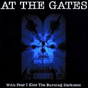 "AT THE GATES: ""With Fear I Kiss The Burning Darkness"" auf Vinyl"