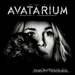 "AVATARIUM: ""The Girl With The Raven Mask"" – Video online"