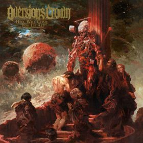 aversions-crown-he-will-come-for-us-all-album-cover