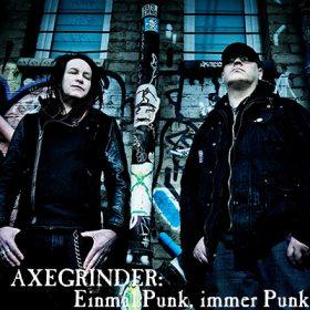 AXEGRINDER: Einmal Punk, immer Punk