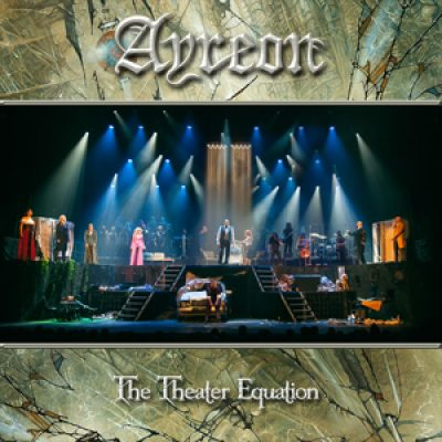 "AYREON: ""The Theater Equation""  aud DVD & BluRay"