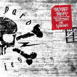 "BACKYARD BABIES: Video zu ""Th1rt3en or Nothing"""