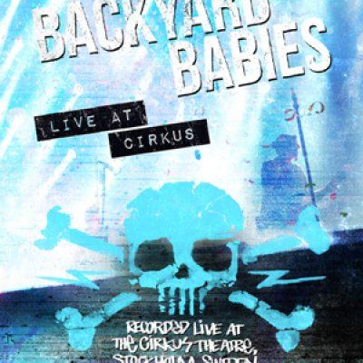 "BACKYARD BABIES: Trailer zur DVD ""Live At Cirkus"""