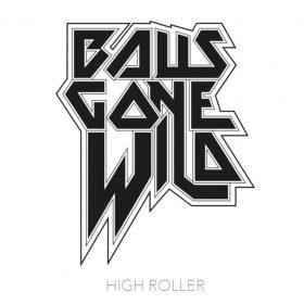 BALLS GONE WILD: High Roller