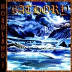 BATHORY: Nordland I