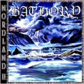 BATHORY: Nordland II
