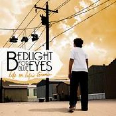 BEDLIGHT FOR BLUE EYES: Life On Life`s Terms