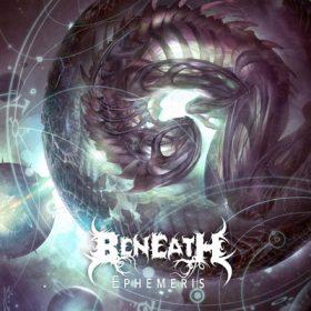 """BENEATH: """"Ephemeris"""" komplett anhören"""