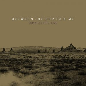 "BETWEEN THE BURIED AND ME: Clip vom Livealbum ""Coma Ecliptic: Live"""