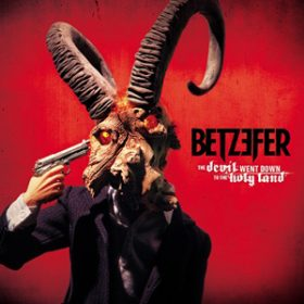 """BETZEFER: neues Album """"The Devil Went Down To The Holy Land"""""""