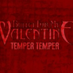 BULLET FOR MY VALENTINE: Neuer Song ´Temper Temper´