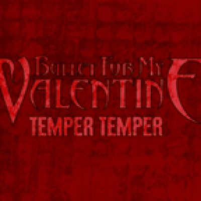 Bullet For My Valentine Neuer Song Temper Temper News