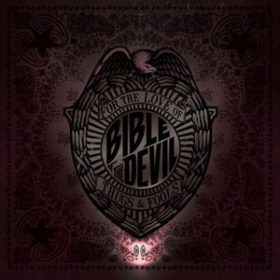 BIBLE OF THE DEVIL: neues Album ´For The Love of Thugs and Fools´