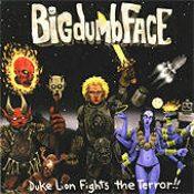 BIGDUMBFACE: Duke Lion Fights The Terror!!!