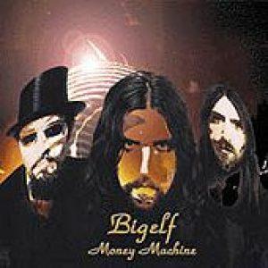 BIGELF: Money Machine