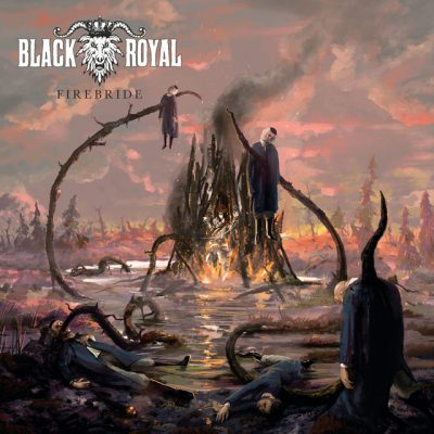 "BLACK ROYAL: neues Video zum ""Firebride""-Album"