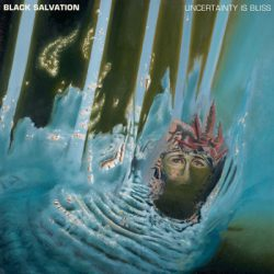 black-salvation-uncertainty-is-bliss-cover