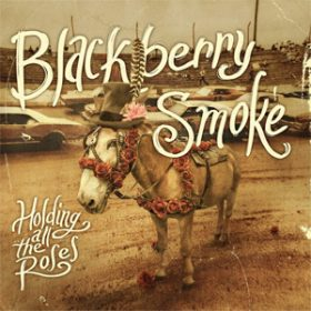 "BLACKBERRY SMOKE: Song von ""Holding All The Roses"" online"