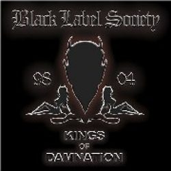 BLACK LABEL SOCIETY: Kings Of Damnation