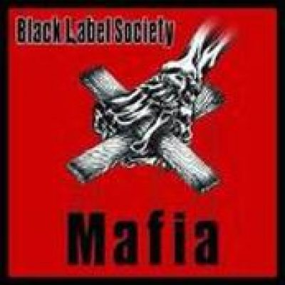 BLACK LABEL SOCIETY: Mafia