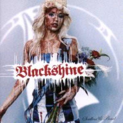 BLACKSHINE: Soulless & Proud