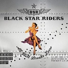 "BLACK STAR RIDERS: ""All Hell Breaks Loose"" – Song vom neuen Album online"