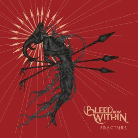 """BLEED FROM WITHIN: neues Album """"Fracture"""""""