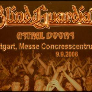 BLIND GUARDIAN, ASTRAL DOORS: Stuttgart, Messe Congresscentrum B, 09.09.2006