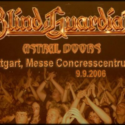 BLIND GUARDIAN, ASTRAL DOORS: Stuttgart, Messe Congresscentrum B, 09.09.2006