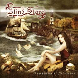 BLIND STARE: Symphony Of Delusions