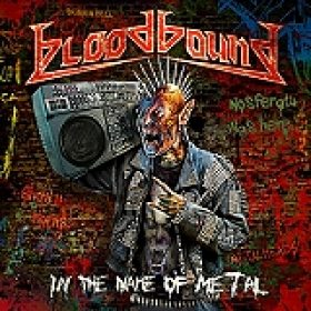 """BLOODBOUND: """"In The Name Of Metal"""" – MP3 vom neuen Album downloaden"""