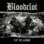 """BLOODCLOT: dritter Song von """"Up In Arms"""""""