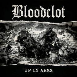 """BLOODCLOT: zweiter Song von """"Up In Arms"""""""