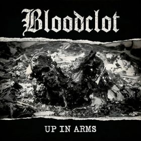 "BLOODCLOT: dritter Song von ""Up In Arms"""