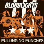 """BLOODLIGHTS: """"Pulling No Punches"""" – das neue Album der Band um Captain Poon"""