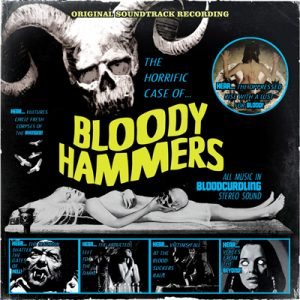 "BLOODY HAMMERS: limitierte EP  ""The Horrific Case Of Bloody Hammers"""