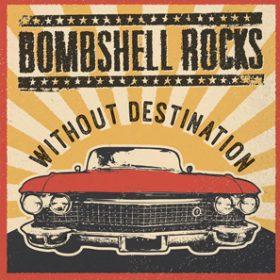 "BOMBSHELL ROCKS: neues Album ""Generation Tranquilized"""