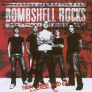 BOMBSHELL ROCKS: From Here And On